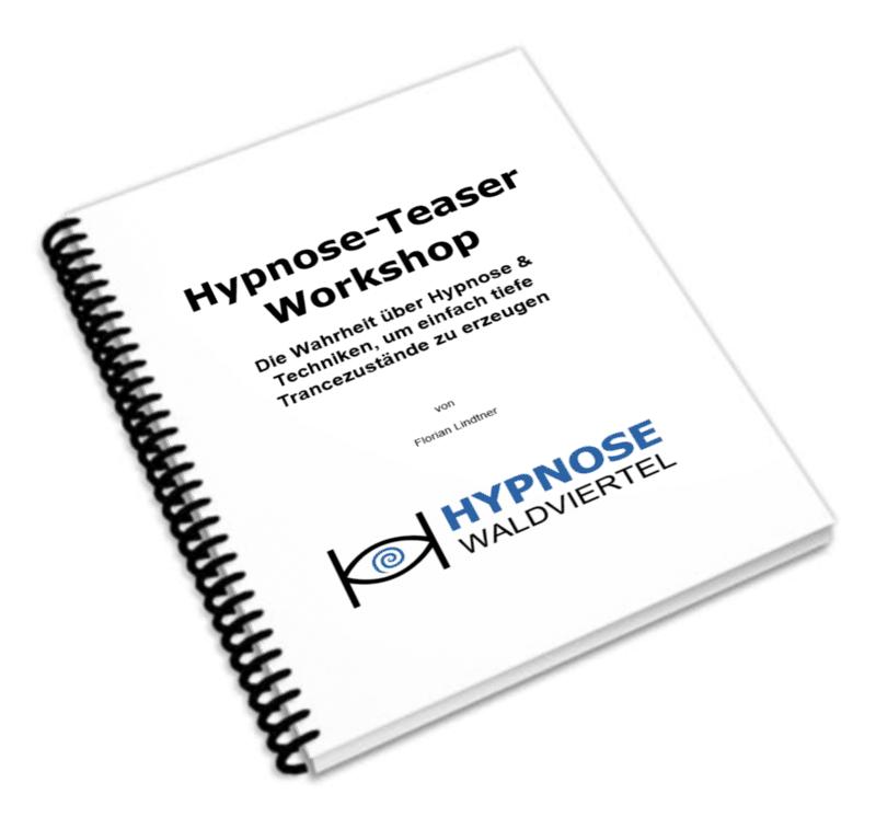 Hypnose lernen mit dem Hypnose-Teaser Workshop in Niederösterreich und Wien!